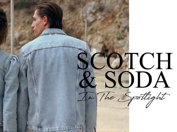 Scotch & Soda In The Spotlight